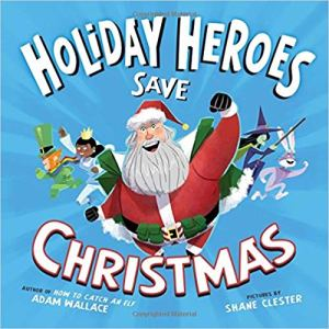 Holiday Heroes Save Christmas, holiday, christmas, book review