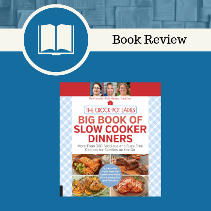 Big Book of Slow Cooker Dinners Book Review