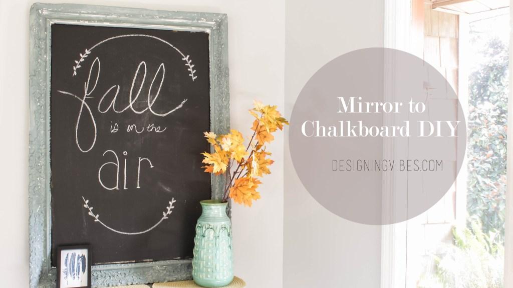 mirror to chalkboard diy
