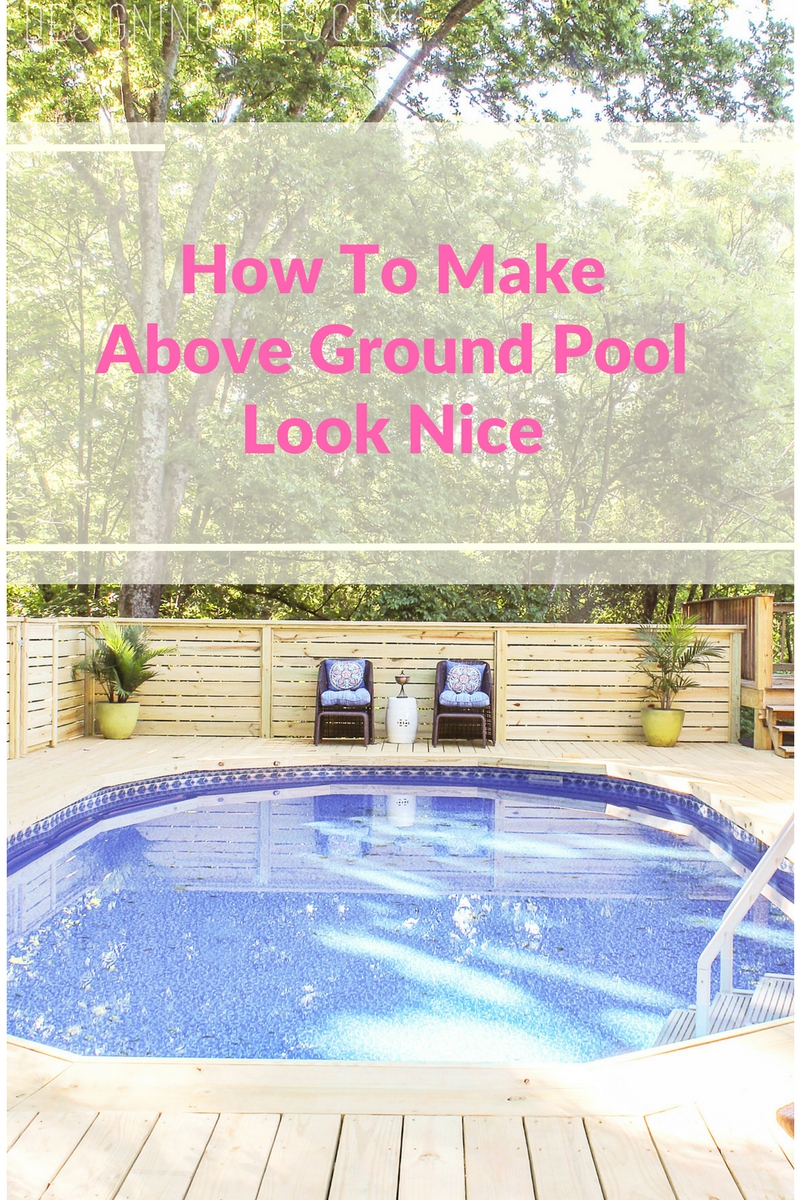 How to Make an Above Ground Pool Look Inground - Pool Deck Ideas