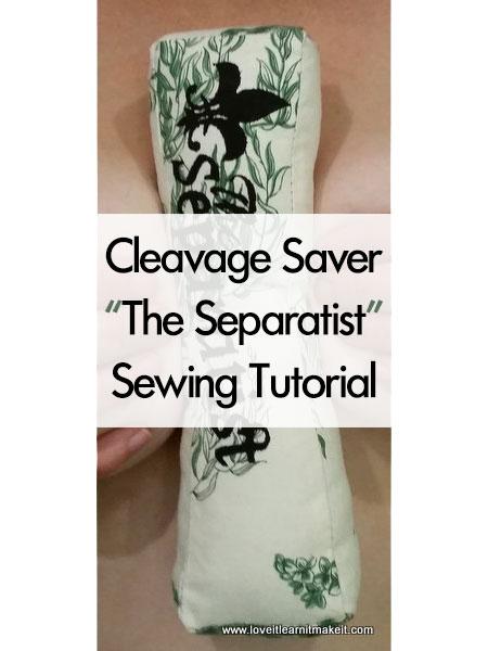 Cleavage Saver Sewing Tutorial