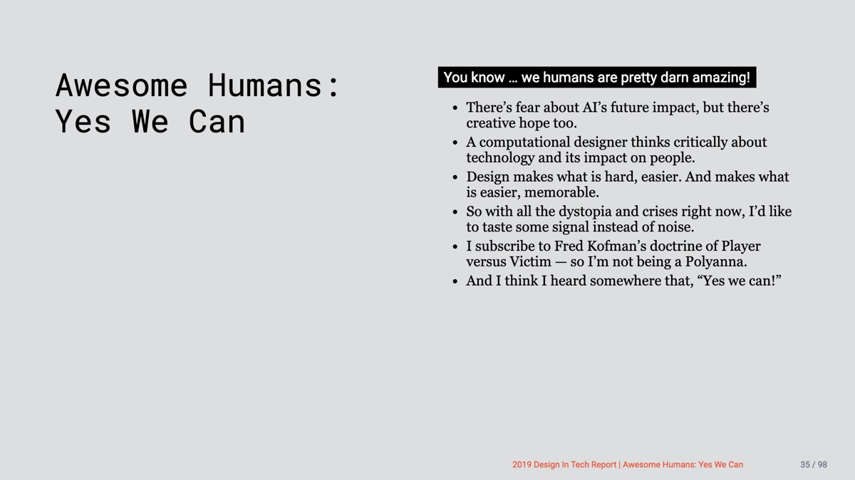 📱Design in Tech Report 2019 | Section 3 | Awesome Humans: Yes We Can