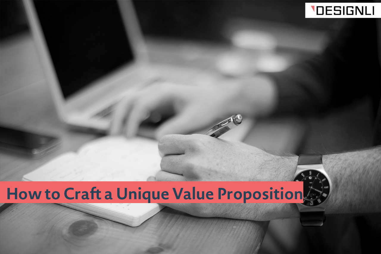 How To Craft A Unique Value Proposition That Works