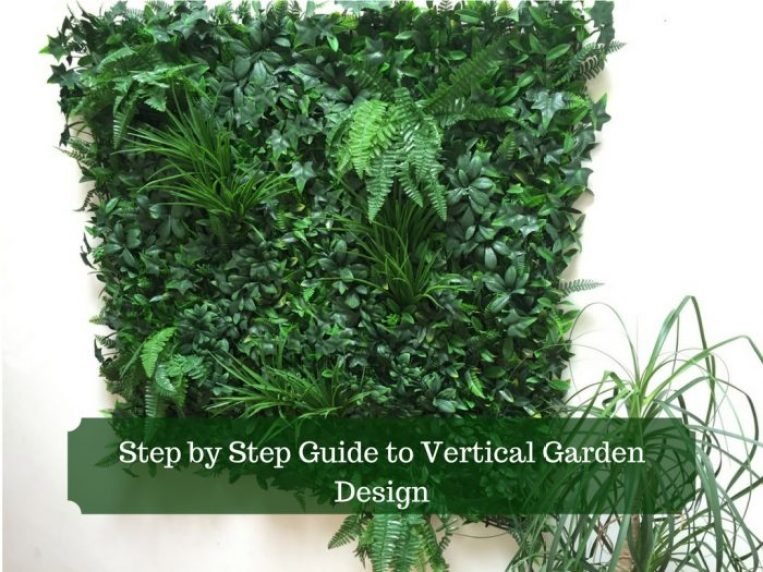Step by Step Guide to Vertical Garden Design