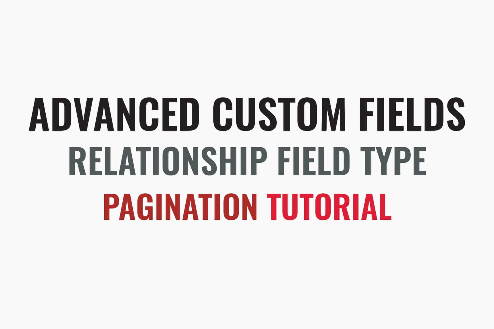 Advanced Custom Fields Pagination
