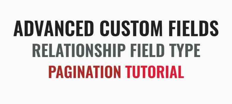 Advanced Custom Fields Pagination
