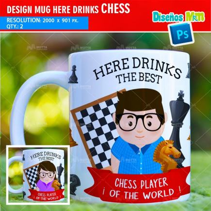 DESIGN SUBLIMATION HERE DRINKS CHESS PLAYER