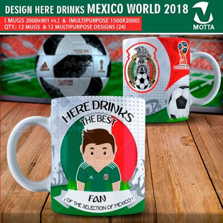 DESIGN THE BEST FAN OF MEXICO IN RUSSIA 2018