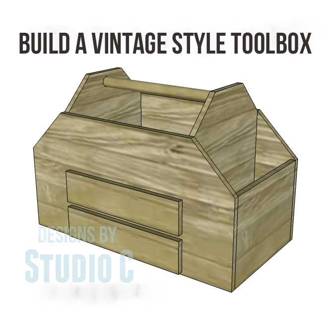 Build A Vintage Style Toolbox