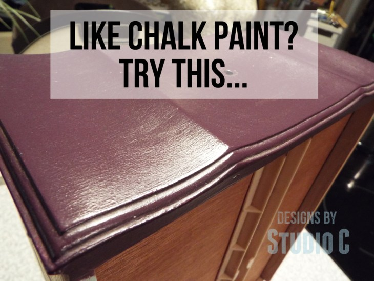Like Using Chalk Paint Try This