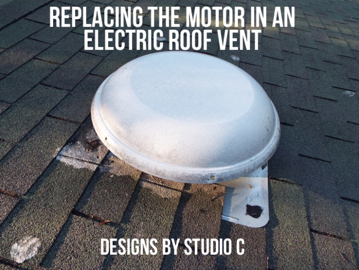 Replacing the Motor in an Electric Roof Vent