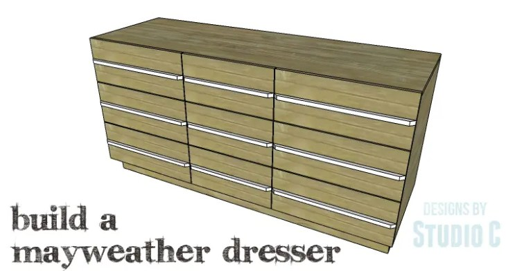 DIY Plans to Build a Mayweather Dresser_Copy