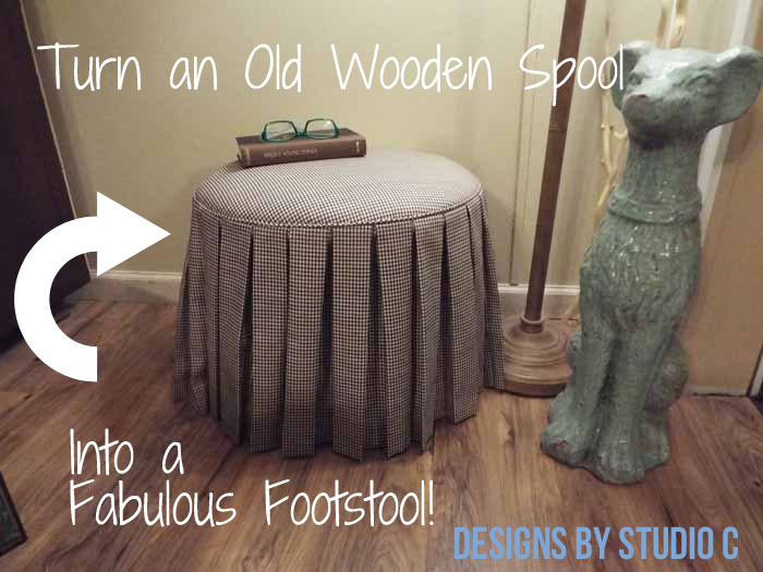 DIY Ottoman or Footstool Using an Old Wooden Spool_Featured