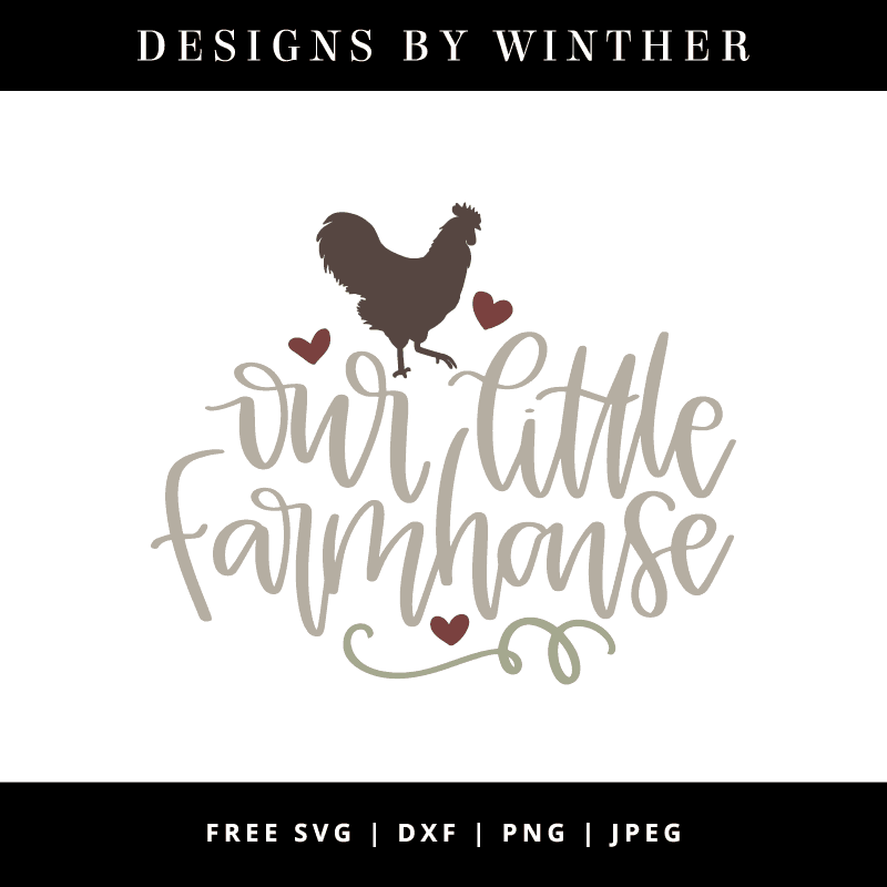 Download Free Our little farmhouse SVG DXF PNG JPEG - Designs By ...