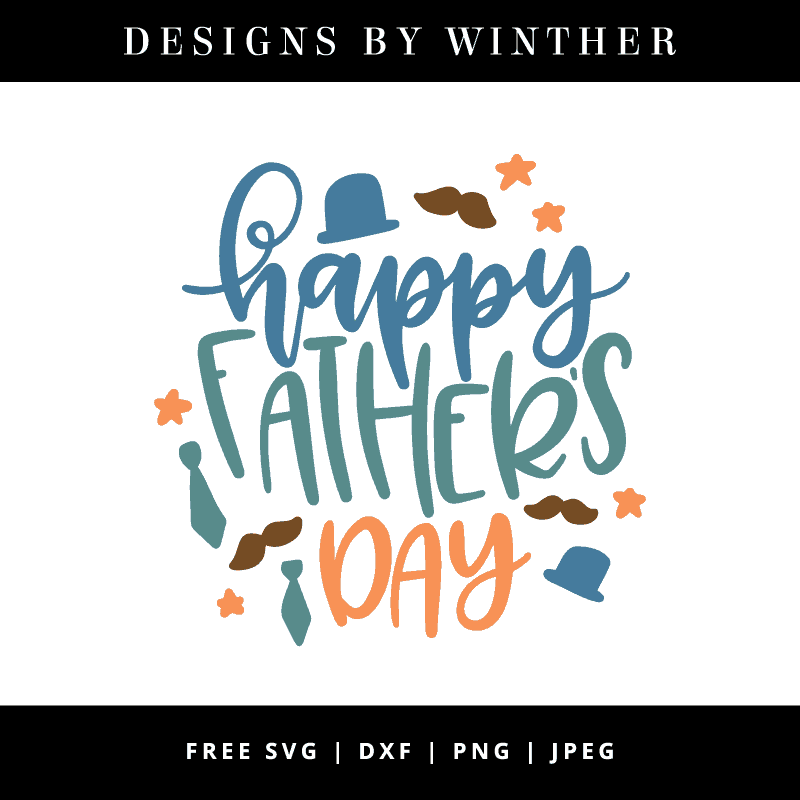 Download Free Happy Father's Day SVG DXF PNG & JPEG - Designs By ...