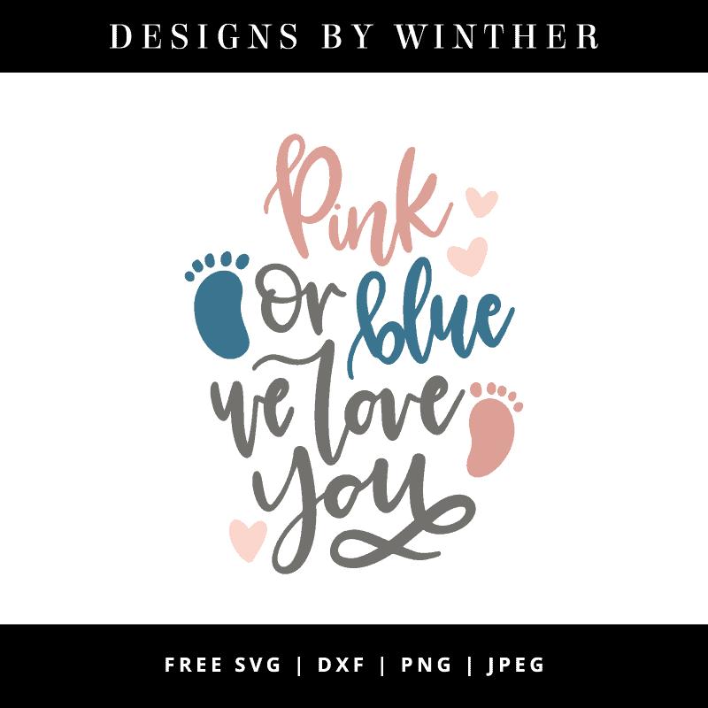 Download Free Pink or blue we love you SVG DXF PNG & JPEG - Designs ...