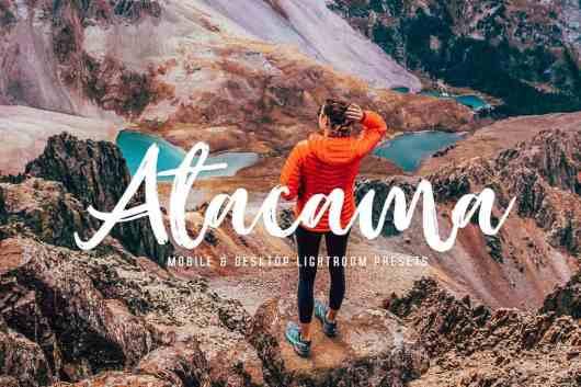 Atacama Mobile & Desktop Lightroom Presets