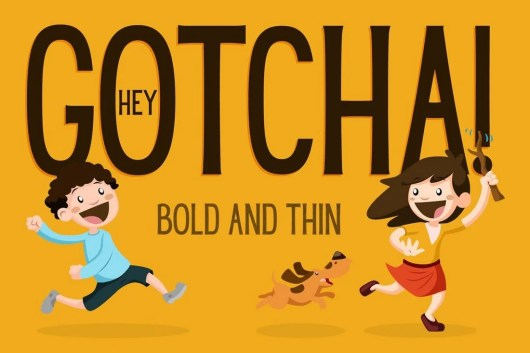 Hey Gotcha Poster Font