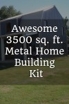 Awesome 3500 sq. ft. Metal Home Building Kit –Buy it on Ebay for $36,995