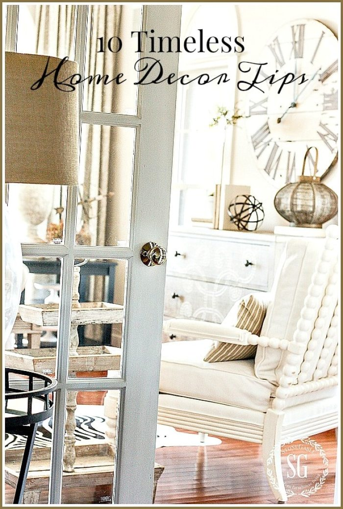 10 Timeless Home Decor Tips- for Lory-stonegableblog.com