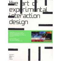 The Art of Experimental Interaction Design