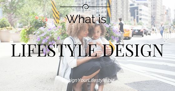 Lifestyle Design Definition