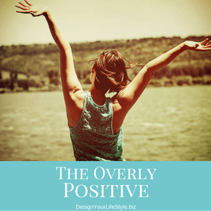 The Overly Positive Person
