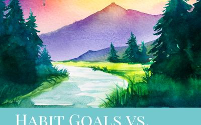 Designing Your Life: Journey Goals vs Habit Goals