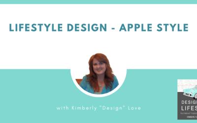 Lifestyle Design Apple Style