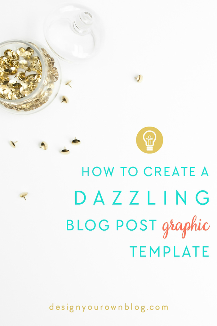 How to Create a Dazzling Blog Post Graphic Template using BeFunky. An exclusive tutorial from www.DesignYourOwnBlog.com