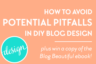 Avoid the potential pitfalls of DIY blog design in this conversation between Julie Harris and Marianne Manthey of www.DesignYourOwnBlog.com