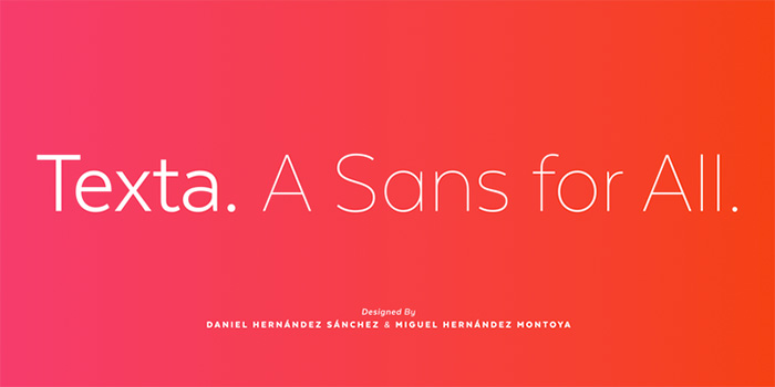 Texta Sans by Latinotype, a sans serif font with thin to black weights. One of the thin rounded fonts I recommend for feminine designs in this roundup of feminine font trends for 2016.