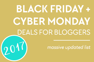 Massive list of Black Friday and Cyber Monday deals for Bloggers 2017 edition! Continuously updated throughout the year!
