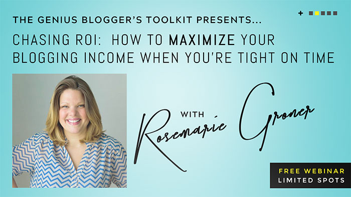 "If you're ready to start making better money for the time you put into your blog, you'll want to check out Rosemarie Groner's webinar on ""Chasing ROI: How To Maximize Your Blogging Income When You're Tight on Time."" This webinar (Thursday at 7pm ET) will show you where to spend your time to have the greatest impact on your revenue"