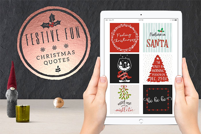 Festive Fun Social Media Quotes Pack.  Plus a roundup of Christmas and holiday graphics and fonts for your holiday blog posts and social media posts!