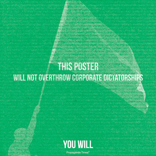 this corporate This poster will not...but will you?