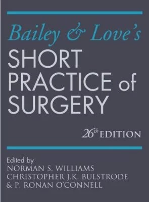 Bailey & Love's Short Practice of Surgery 26E Cover