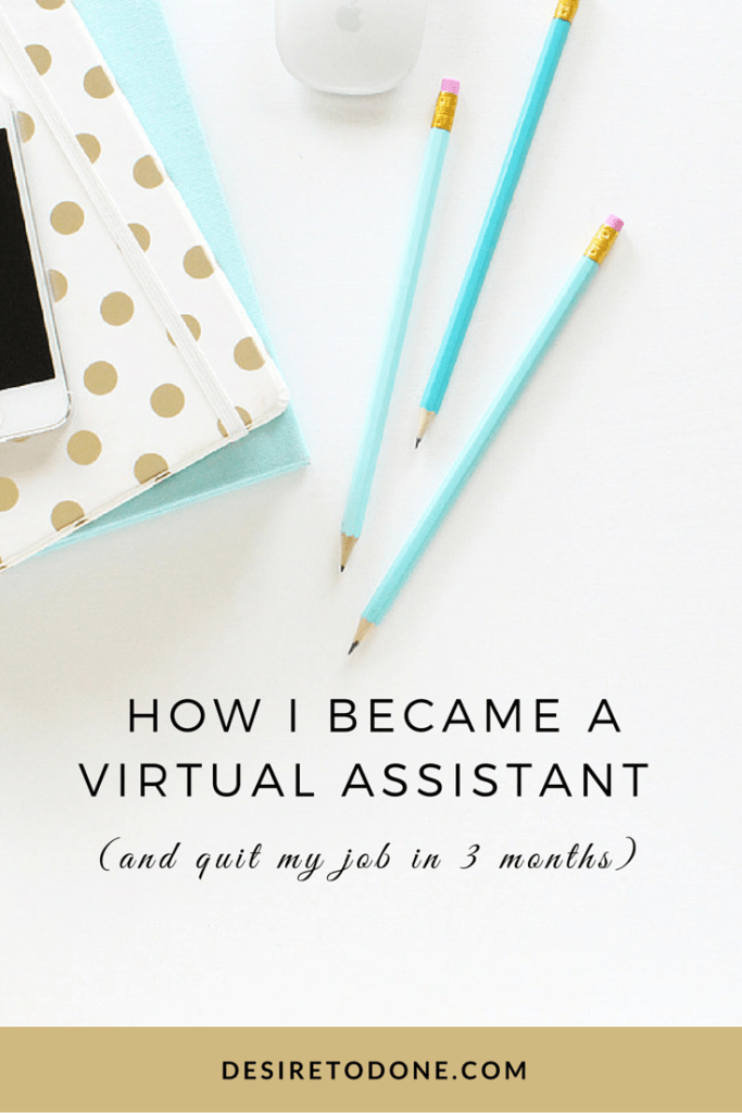 How I Became a Virtual Assistant (and quit my job in 3 months)