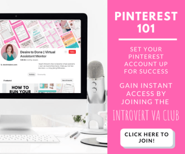 Gain instant access to Pinterest 101 when you join the Introvert VA Club. #virtualassistant #pinterest #pinterestvirtualassistant