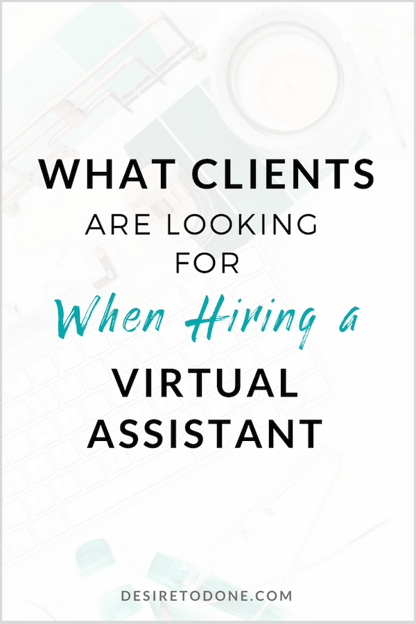 What Clients are Looking for When Hiring a Virtual