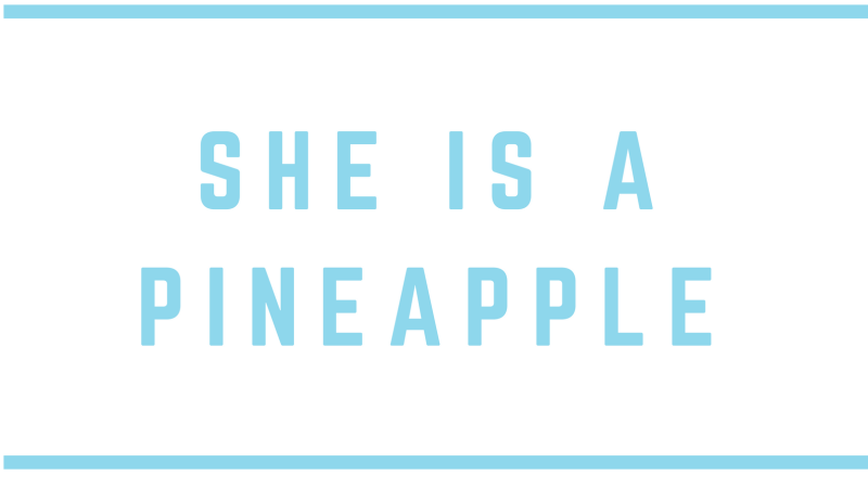 She Is Not A Plantain, She Is A Pineapple!