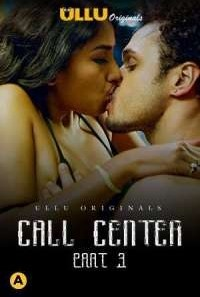 Download [18+] Call Center (2020) S01 ULLU Originals WEB Series-Part 03