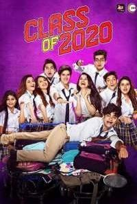 Download [18+] Class Of 2020 S02 Complete Hindi ALT Balaji WEB Series