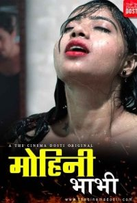 Download [18+] Mohini Bhabhi (2020) CinemaDosti Short Film