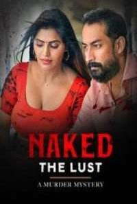 Download [18+] Naked – The Lust (2020) Telugu RGV Short Film