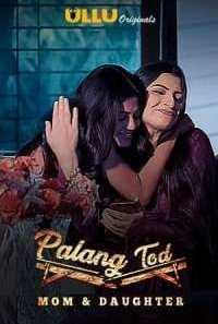 Download [18+] Palang Tod (2020) S01 ULLU Originals WEB Series-1