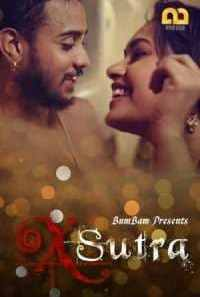 Download [18+] X Sutra (2020) S01 BumBam WEB Series