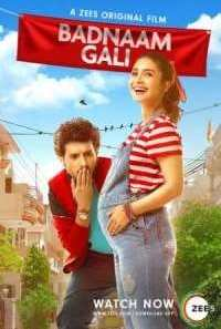 Download Badnaam Gali (2019) Hindi Movie