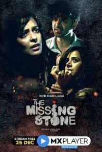 Download The Missing Stone (2020) S01 Hindi MX Player WEB Series
