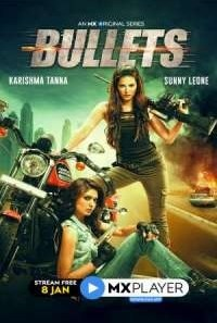 Download Bullets (2021) S01 Hindi MX Player WEB Series
